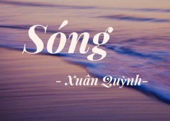 Phân tích bài thơ Sóng đạt điểm cao nhất – Xuân Quỳnh