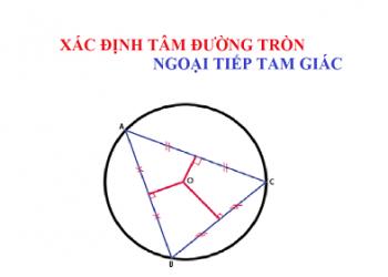 Cách tìm tâm đường tròn ngoại tiếp đơn giản