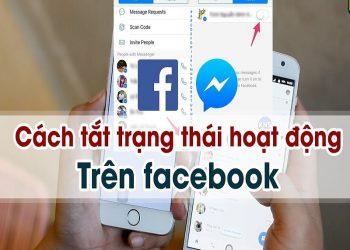 Cách tắt trạng thái online trên facebook không phải ai cũng biết