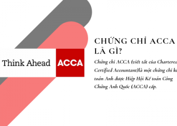 Chứng chỉ ACCA là gì? Dùng để làm gì?