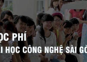 Học phí Đại học Công nghệ Sài Gòn mới nhất 2021