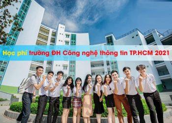 Học phí Trường Đại học Công nghệthông tinTPHCM 2021