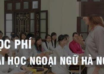 HọcphíĐại học Ngoại ngữ Hà Nội 2021 chính thức