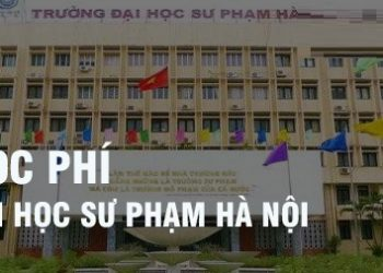 HọcphíĐại học Sư phạm Hà Nội năm 2021 chi tiết nhất