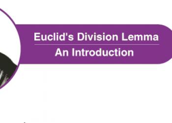 Bổ đề chia của Euclid là gì? Xem xong hiểu luôn.