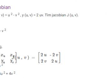 Jacobian là gì? Xem xong 5 phút hiểu luôn.