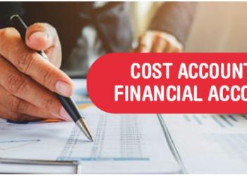 Sự khác biệt giữa Kế toán Chi phí và Kế toán Tài chính